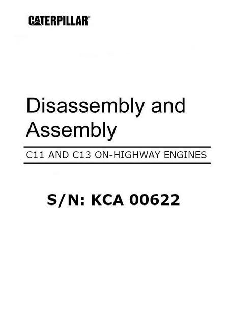Caterpillar C11 and C13, Disassembly and Assembly for on-highway engines, image p1 of 265 pages