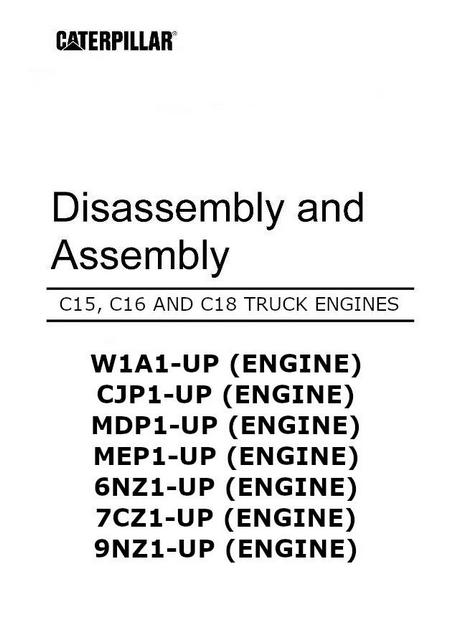CAT c15 c16 c18 disassembly and assembly manual p1