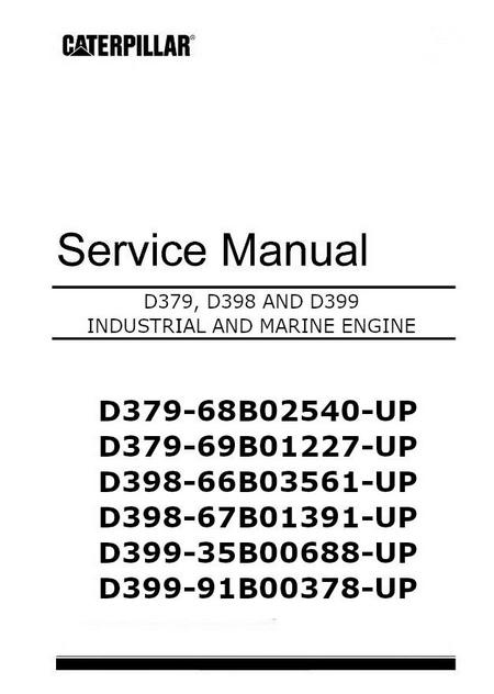 Caterpillar D379 D398 and D399 Workshop Manual for Industrial and Marine Engines, p1 of 434 pages