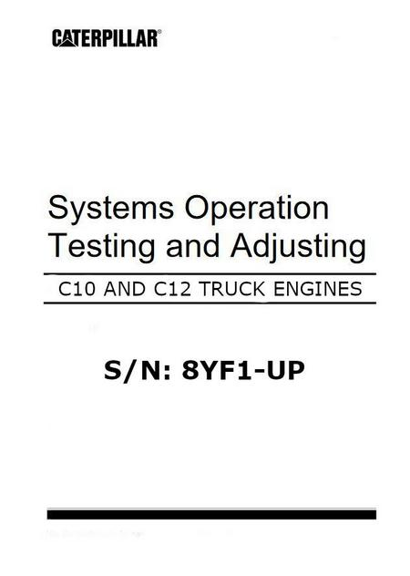Cat C10 and C12, Systems Operation, Testing and Adjusting manual