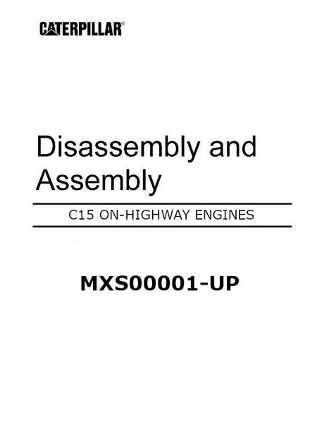 CAT C15 on-highway disassembly and assembly manual p1