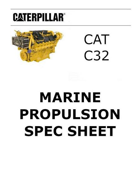 caterpillar c32 marine propulsion acert spec sheet p1 of 15