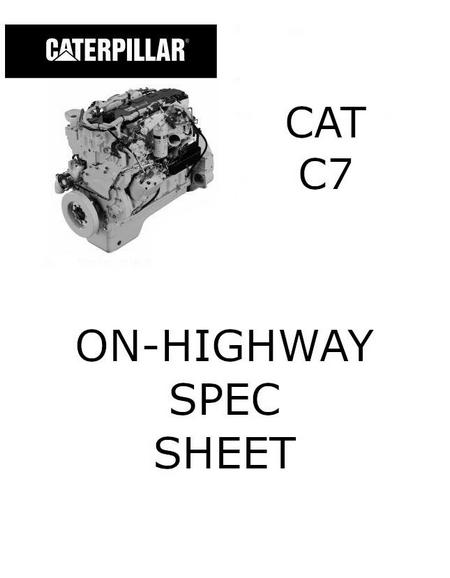 caterpillar c7 engine specs manuals and bolt torques cat c7 on highway spec sheet p1