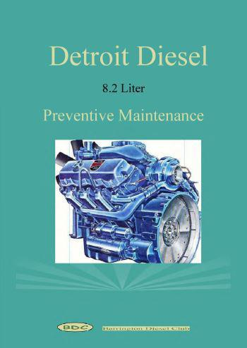 Detroit Diesel 8.2 liter engine preventive maintenance