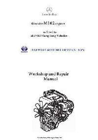 Mercedes M162 engine workshop repair and specifications manual p1