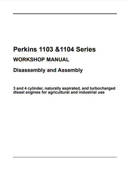 Perkins 1103 1104 assembly, diassembly 2004 manual p1