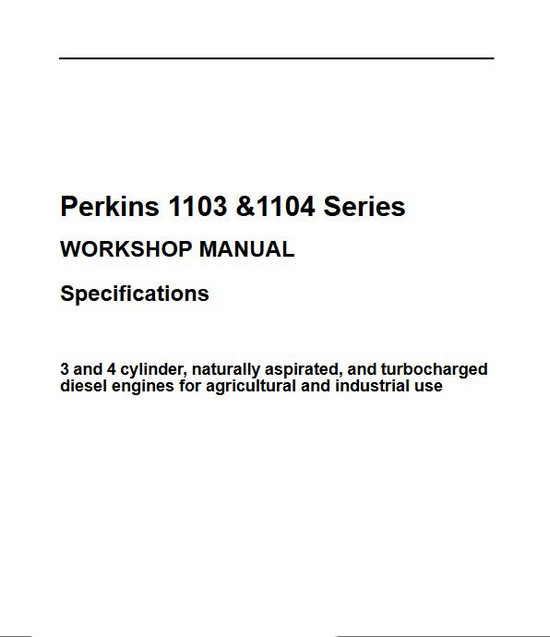 Perkins 1103, 1104 Specifications manual p1