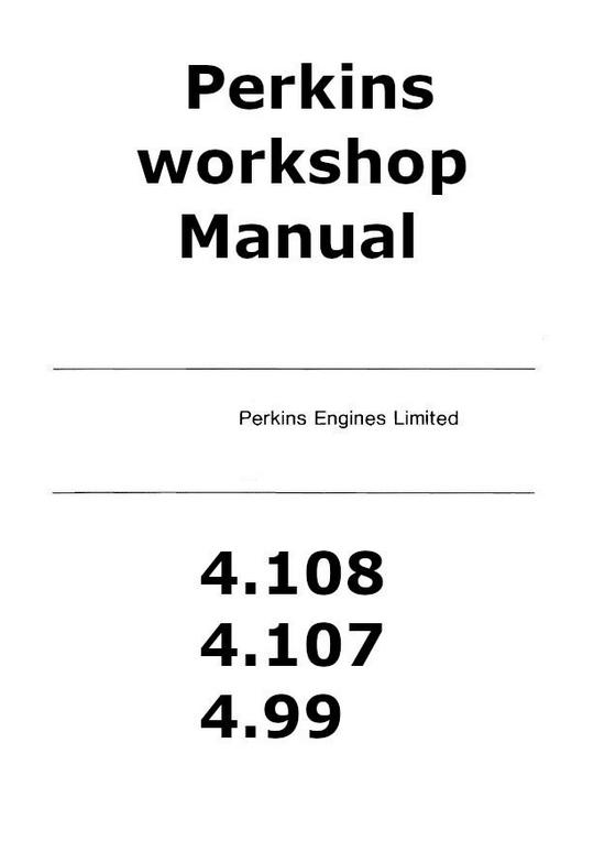 Perkins 4.108, 4.107, 4.99 workshop manual p1